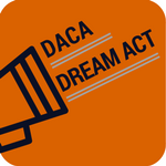Dream Act & DACA