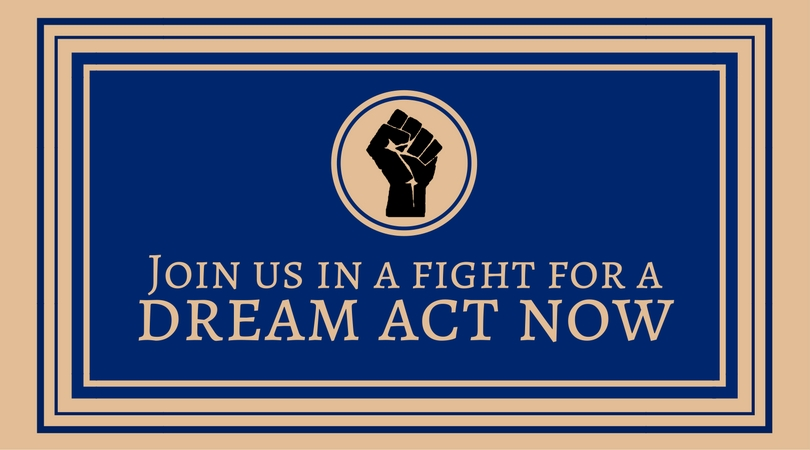 We demand a Dream Act now!
